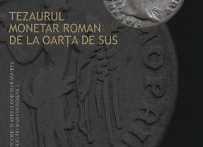 Raul Cardoș, Georgeta Maria Iuga – Tezaurul monetar roman de la Oarța de Sus