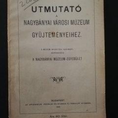 1904-prima publicație a Muzeului din Baia Mare. O retrospectivă editorială