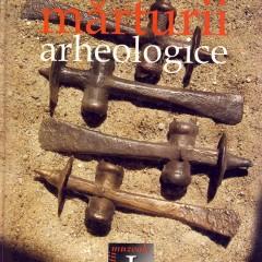 Mărturii arheologice, seria Colecţii muzeale I, Baia Mare, 2004